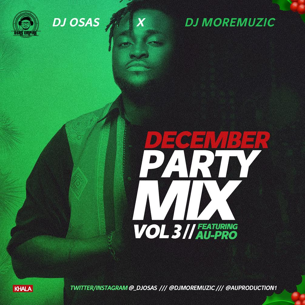 Dj OsAs & Dj MoreMuzic & AU-Pro - December Party [MixTape]